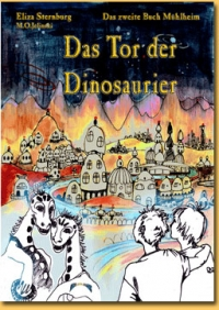 Eliza Sternburg/M.O. Jelinski: Das Tor der Dinosaurier