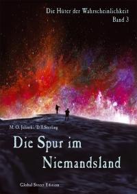 M.O. Jelinski/D.T. Sterling: Die Spur im Niemandsland