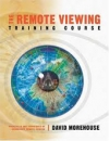 David Morehouse: The Remote Viewing Training Course