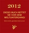 Valerie Lainbarger: 2012 - dieses Buch rettet Sie vor dem Weltuntergang!