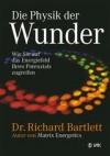 Richard Bartlett: Die Physik der Wunder