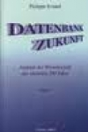 Philippe Evrard-Lathan: Datenbank Zukunft.