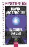 David Morehouse: Im Tunnel der Zeit